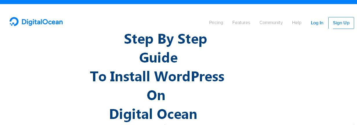 Step By Step Guide To Install WordPress On Digital Ocean