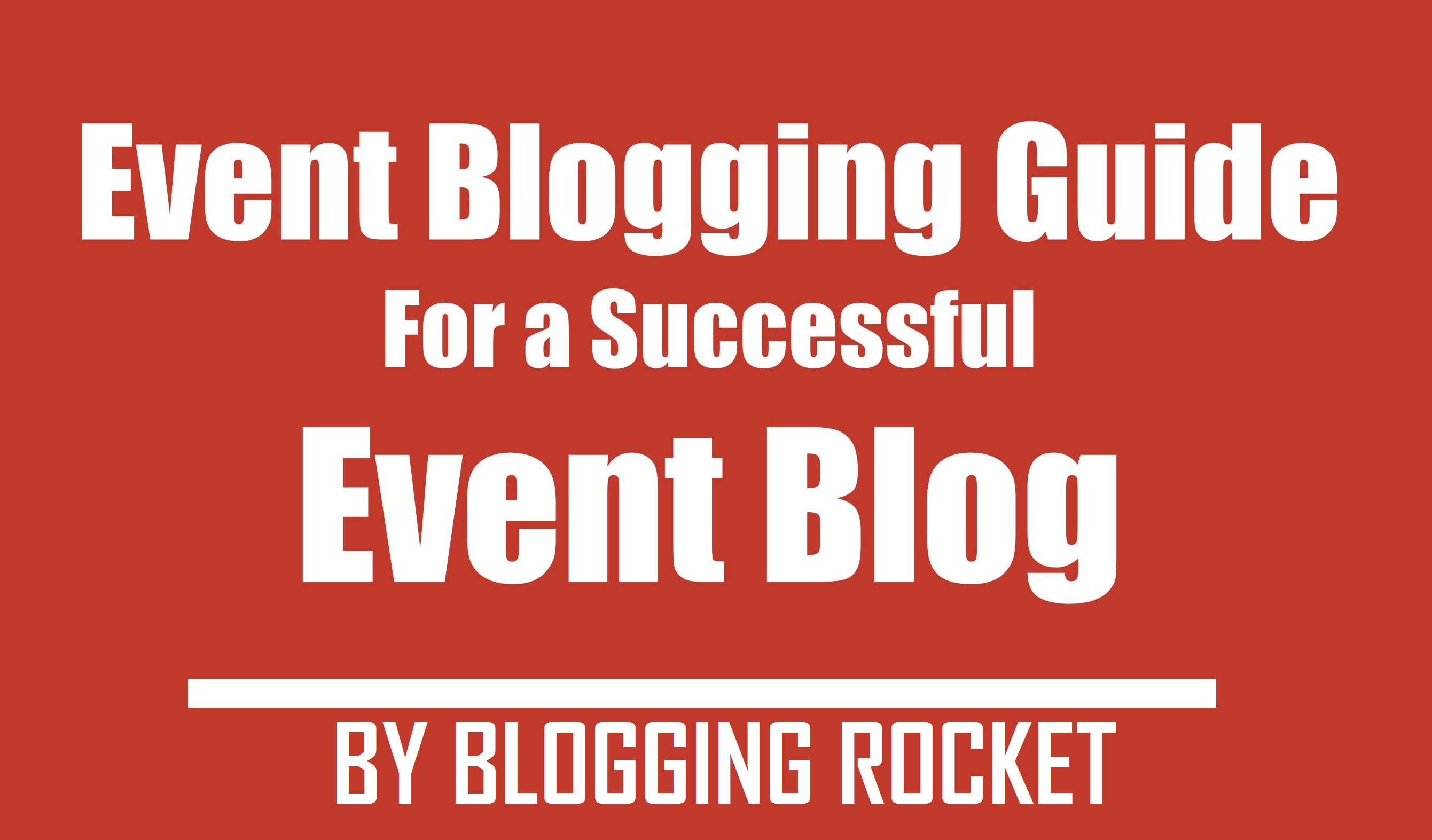 Event Blogging Guide