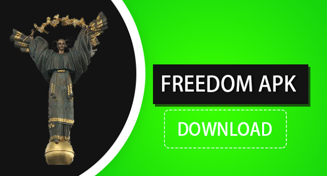 Freedom APK Download For Android