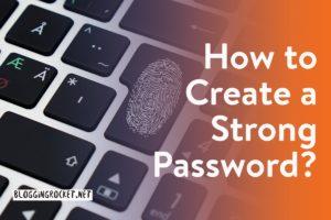How to Create Strong Passwords with Random Password Generators