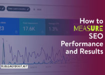 How to Measure SEO Performance and Results